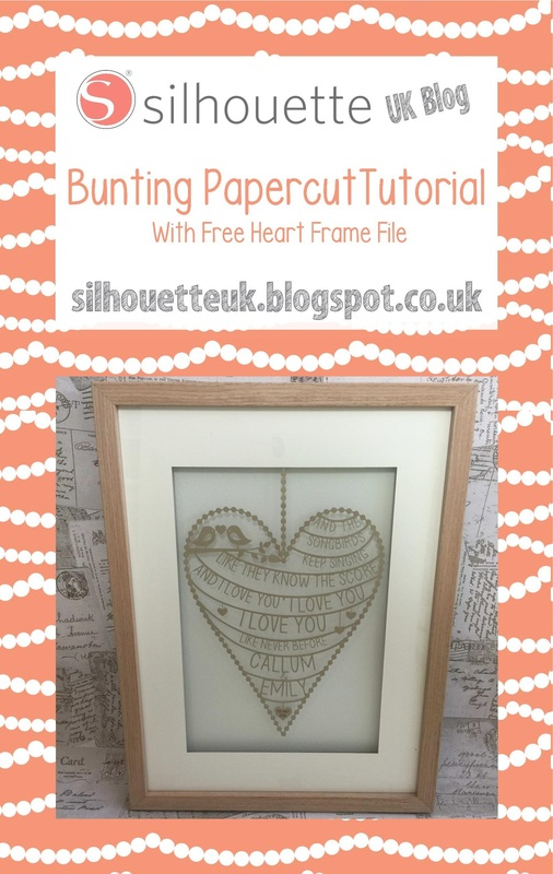 Bunting Papercut Tutorial with free Heart Frame file from Silhouette UK Blog by Craft Chatterbox